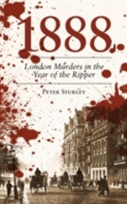 1888 London Murders in the Year of the Ripper