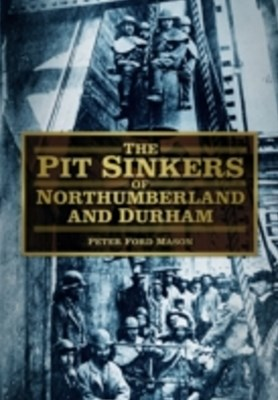 (ebook) Pit Sinkers of Northumberland and Durham