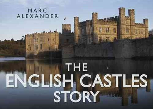 English Castles Story