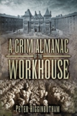 (ebook) Grim Almanac of the Workhouse