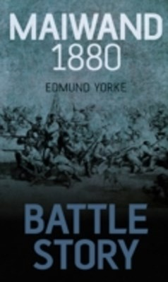 (ebook) Battle Story: Maiwand 1880