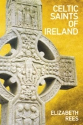 Celtic Saints of Ireland