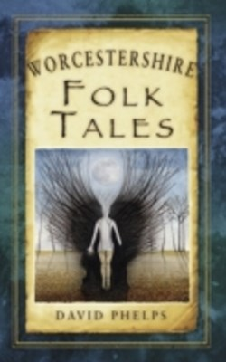 (ebook) Worcestershire Folk Tales