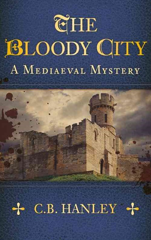 Bloody City: A Mediaeal Mystery
