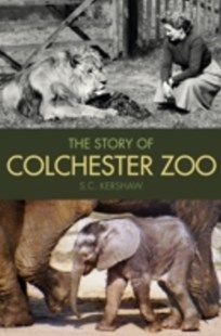 (ebook) Story of Colchester Zoo - History