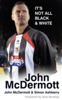 (ebook) John McDermott: It's Not All Black & White