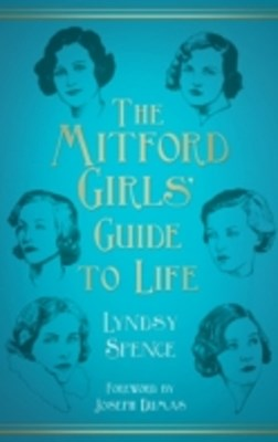 Mitford Girls' Guide to Life