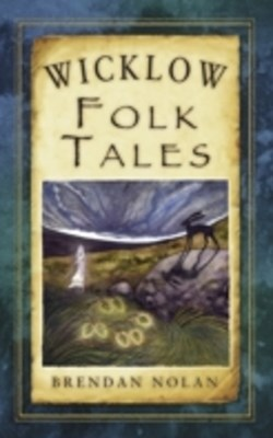 Wicklow Folk Tales