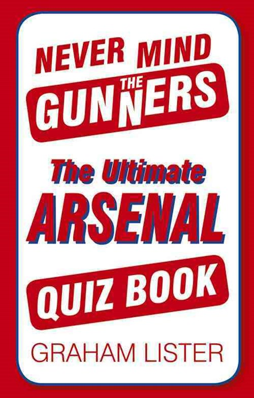 Never Mind the Gunners