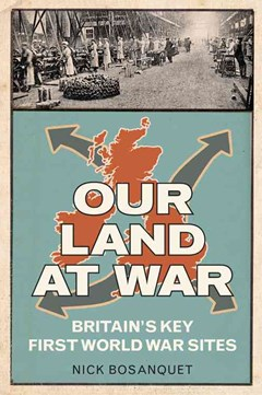Our Land at War: Britain