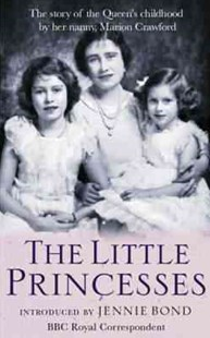 The Little Princesses by Marion Crawford (9780752849744) - PaperBack - Biographies General Biographies