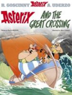 Asterix: Asterix and the Great Crossing