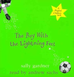 The Boy with the Lightning Feet (CD)