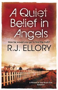 A Quiet Belief In Angels by R.J. Ellory (9780752882635) - PaperBack - Crime Mystery & Thriller