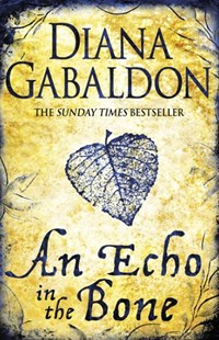 An Echo in the Bone by Diana Gabaldon (9780752883991) - PaperBack - Historical fiction