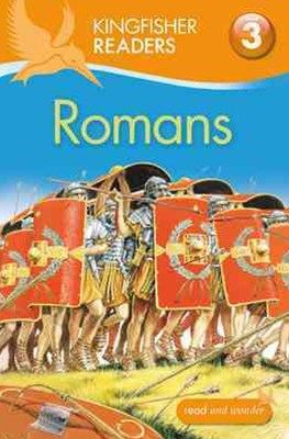 Kingfisher Readers: Level 3 Romans