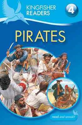 Kingfisher Readers: Level 4 Pirates