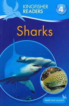 Kingfisher Readers: Level 4 Sharks