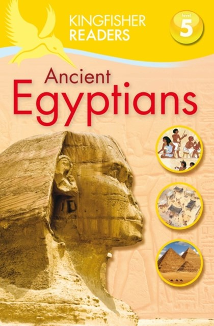 Kingfisher Readers: Level 5 Egypt