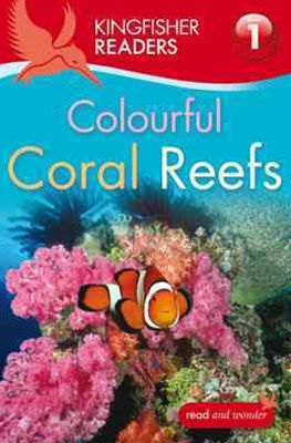 Kingfisher Readers: Level 1 Coral Reefs
