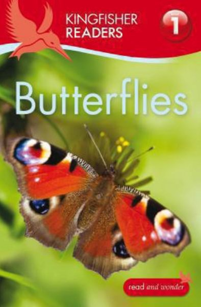 Kingfisher Readers: Level 1 Butterflies