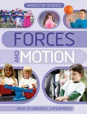 Hands on Science Forces and Motion