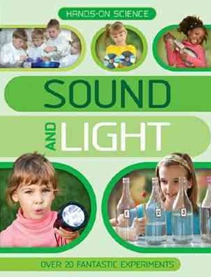 Hands on Science Sound and Light