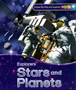 Explorers: Stars and Planets by Carole Stott, Peter Bull (9780753436523) - PaperBack - Non-Fiction