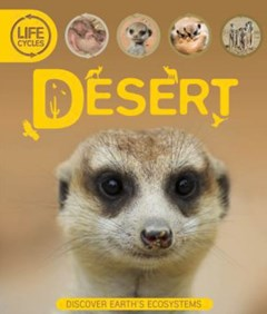 Life Cycles: Desert