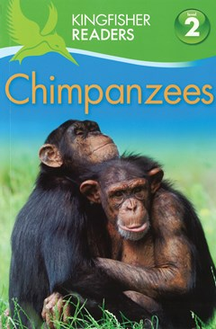 Kingfisher Readers: Chimpanzees Level 2