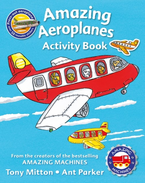 Amazing Machines Amazing Aeroplanes Activity Book