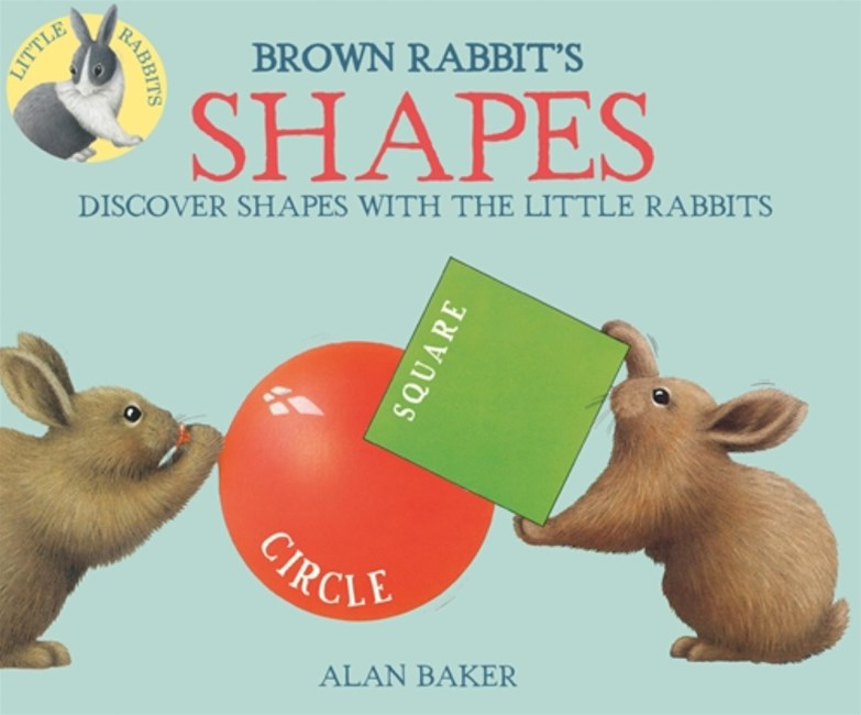 Little Rabbits: Brown Rabbit's Shapes