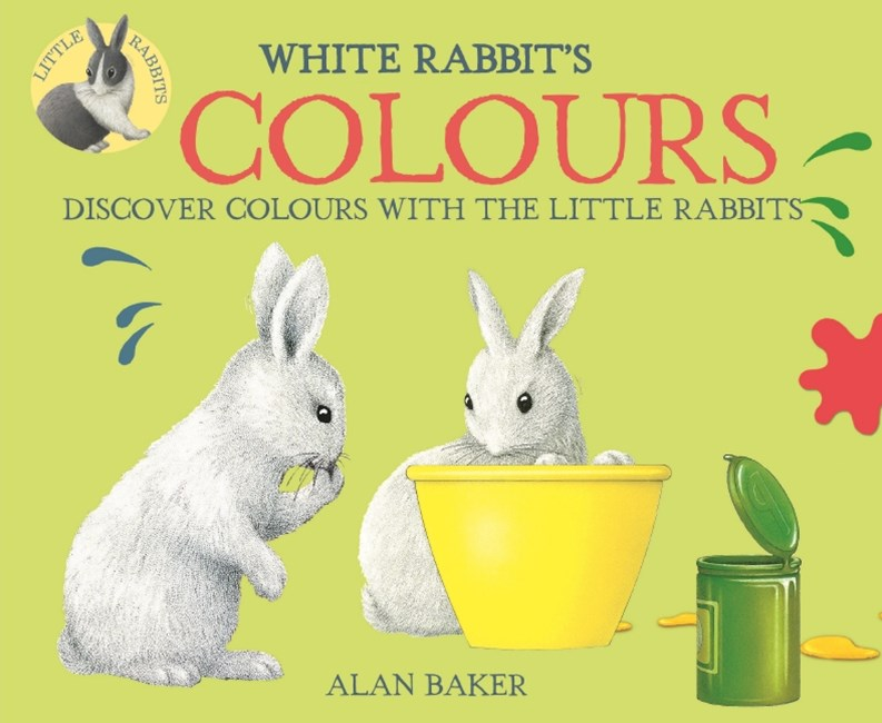 Little Rabbits: White Rabbit's Colours