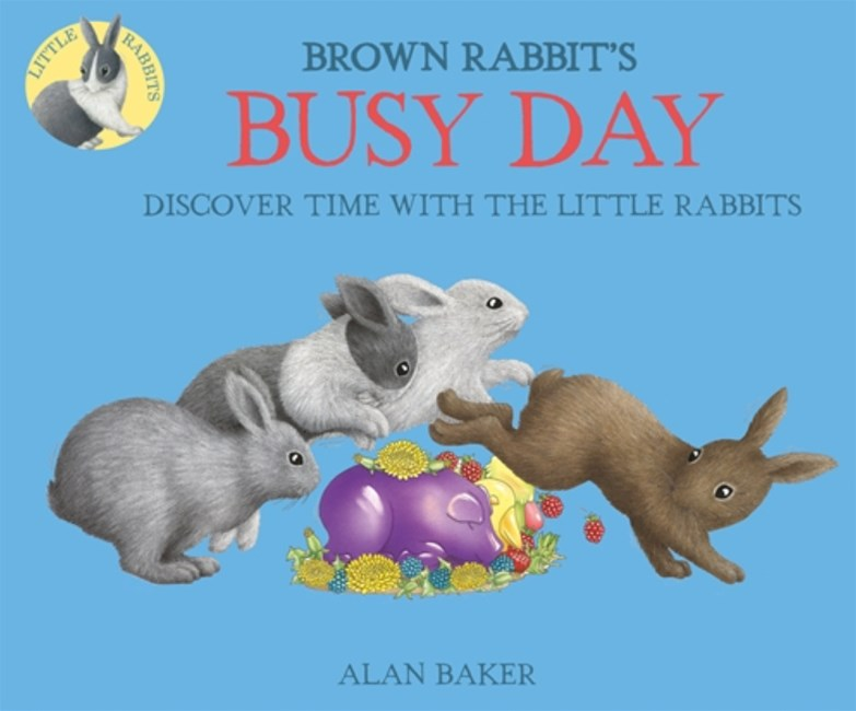 Little Rabbits: Brown Rabbit's Busy Day