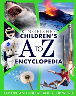 Kingfisher Childrens A to Z Encyclopedia by Philip Steele, Various (9780753442777) - HardCover - Reference