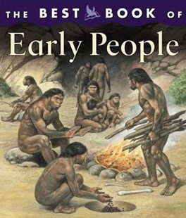 The Best Book of Early People by Margaret Hynes, Mike White, Peter Ross (9780753455777) - HardCover - Non-Fiction Animals