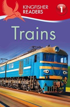 Trains - Kingfisher Readers