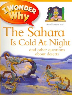 I Wonder Why the Sahara Is Cold at Night