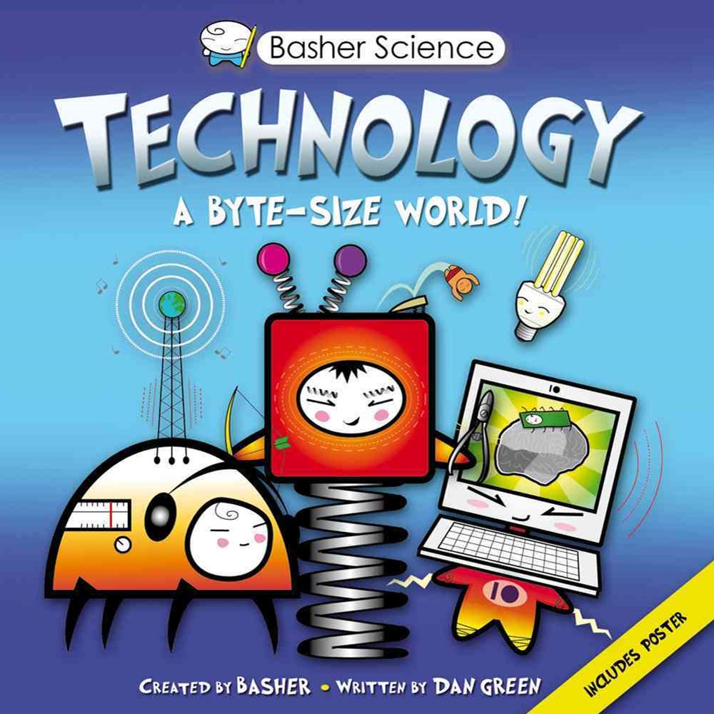 Basher Science - Technology
