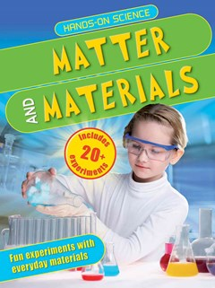 Hands-On Science: Matter and Materials