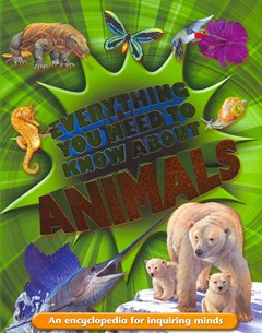 Everything You Need to Know about Animals