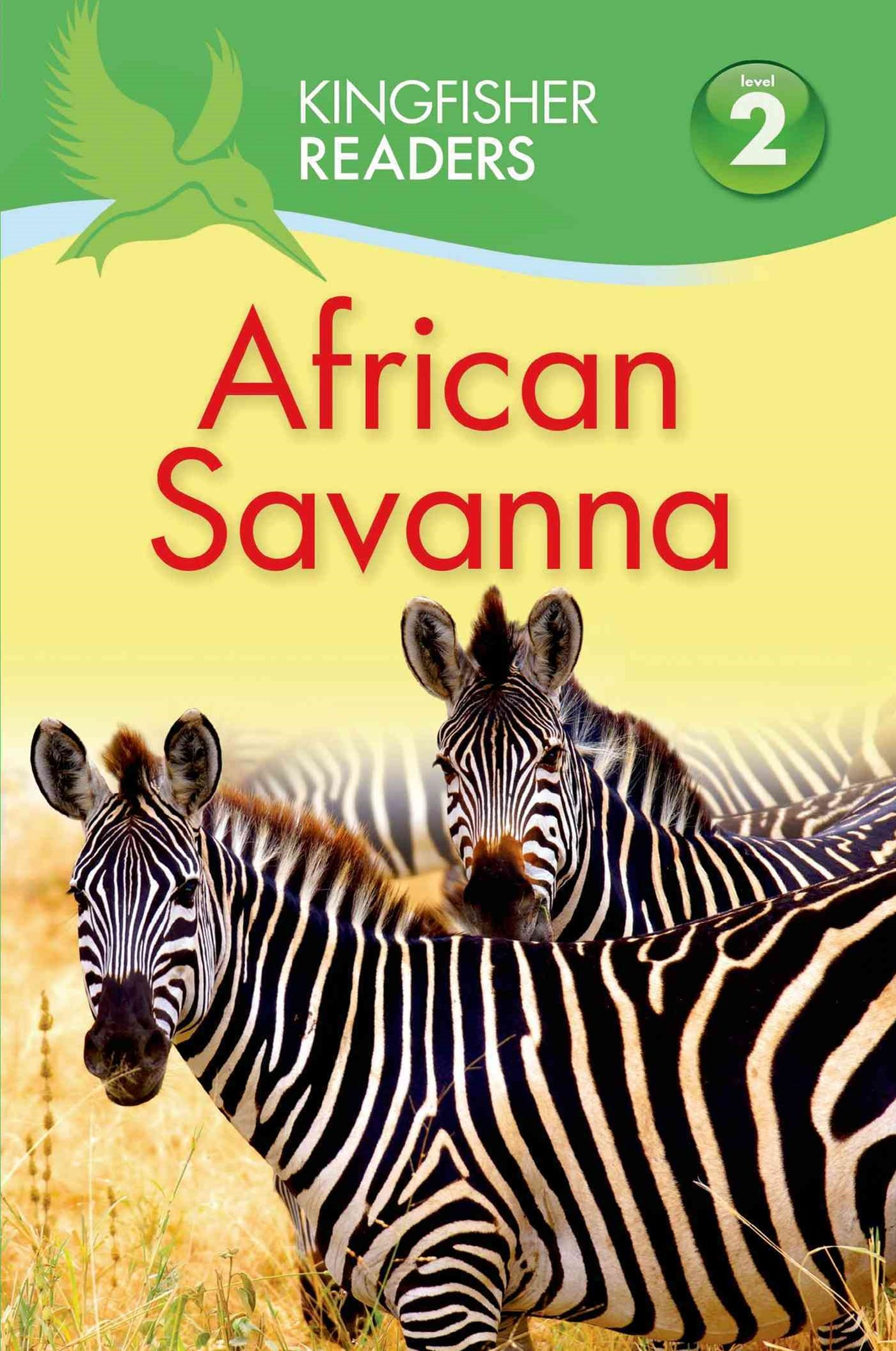 Kingfisher Readers L2: African Savanna