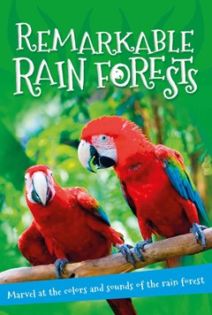 Remarkable Rain Forests