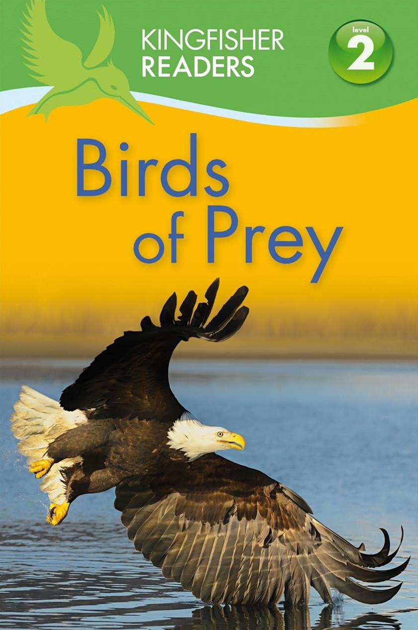 Kingfisher Readers L2: Birds of Prey