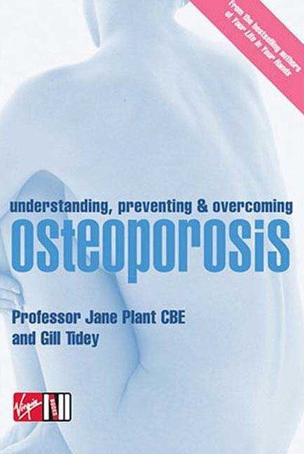 Understand, Preventing and Overcoming Osteoporosis