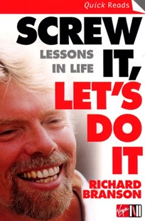 Screw it, Let's Do it by Sir Richard Branson (9780753510995) - PaperBack - Biographies Business