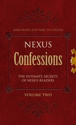 Nexus Confessions: Volume Two
