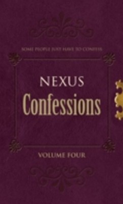 Nexus Confessions: Volume Four