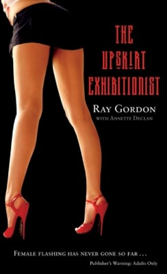 (ebook) The Upskirt Exhibitionist