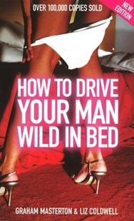 (ebook) How to Drive Your Man Wild in Bed - Family & Relationships Relationships